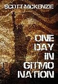 One Day in Gitmo Nation (Hardcover Edition)