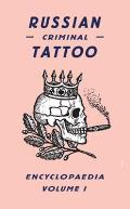 Russian Criminal Tattoo Encyclopaedia #01: Russian Criminal Tattoo Encyclopaedia, Volume 1 Cover