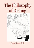 The Philosophy of Dieting