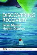 Discovering Recovery: the Experiences of Mental Health Distress From a Mental Health Support Group