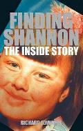 Finding Shannon: the Inside Story