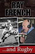 Ray French...and Rugby