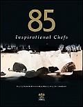 85 Inspirational Chefs