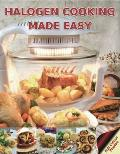 Halogen Cooking Made Easy: Part of the Halogen Made Simple Range