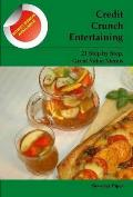 Credit Crunch Entertaining: 21 Step By Step, Great Value Menus