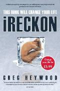 Ireckon: This Book Will Change Your Life