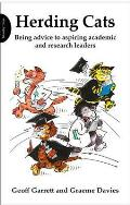 Herding Cats: Being Advice To Aspiring Academic and Research Leaders