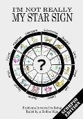 I'm Not Really My Star Sign: Scorpio Edition