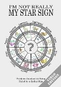 I'm Not Really My Star Sign: Virgo Edition