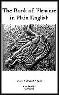 Book of Pleasure in Plain English