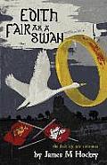Edith Fair as a Swan: Tales of Bowdyn 3