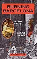 Burning Barcelona: The Night the Old World Died