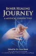 Inner Healing Journey - A Medical Perspective