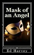 Mask of an Angel
