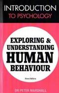 Introduction To Psychology: Exploring and Understanding Human Behaviour