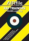 RAF Trainers. Volume 1: 1918 - 1945