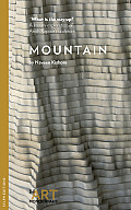 Mountain/What Is the Way Up?: A Literary Exploration of Anish Kapoor's Sculpture