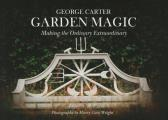 George's Magic Garden: Transforming the Ordinary Into the Extraordinary