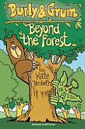 Burly & Grum - Beyond the Forest