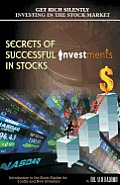 Secrets of Successful Investment in Stocks: Introduction to the Stock Market for Youths and New Investors
