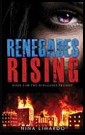 Renegades Rising