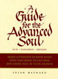 Guide for the Advanced Soul New Expanded Edition