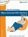 PHP Anthology: Object Oriented PHP Solutions, Vol.2- Applications