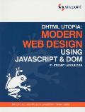 DHTML Utopia: Modern Web Design:...