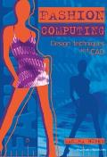 Fashion Computing : Design Techniques and Cad (06 Edition) Cover