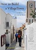 How to Build a Villagetown
