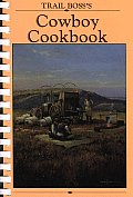 Trail Bosss Cowboy Cookbook