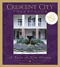 Crescent City Collection A Taste of New Orleans