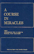 Course In Miracles Combined Volume 2nd Edition Text Workbook for Students Manual for Teachers