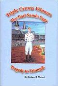 Triple Crown Winner The Earl Sande Sag
