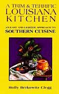 Trim & Terrific Louisiana Kitchen