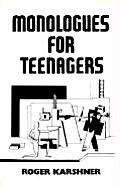 Monologues For Teenagers