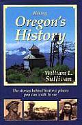 Hiking Oregons History