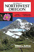 100 Hikes In Northwest Oregon 2nd Edition