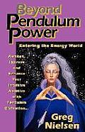 Beyond pendulum power :entering the energy world