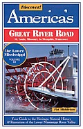 Discover Americas Great River Road Volume 3 Missouri to Tennessee