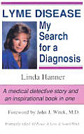 Lyme Disease My Search For A Diagnosis