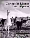 Caring for Llamas & Alpacas: A Health and Management Guide (2nd Edition) Cover