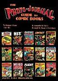 Photo Journal Guide To Comic Books Volume 1