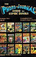 Photo-Journal Guide to Comic Books #2: Photo-Journal Guide to Comic Books