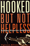 Hooked - But Not Helpless: Kicking Nicotine Addiction