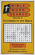Bible Word Search, Volume V: Victories in the Bible: Volume V: Victories in the Bible