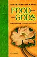 Food for the Gods Vegetarianism & the Worlds Religions