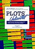 Plots Unlimited A Creative Source for Generating a Virtually Limitless Number & Variety of Story Plots & Outlines