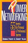 Power Networking 55 Secrets for Personal & Professional Success