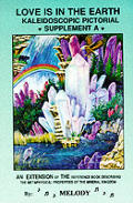 Love is in the Earth Kaleidoscopic Pictorial Supplement A